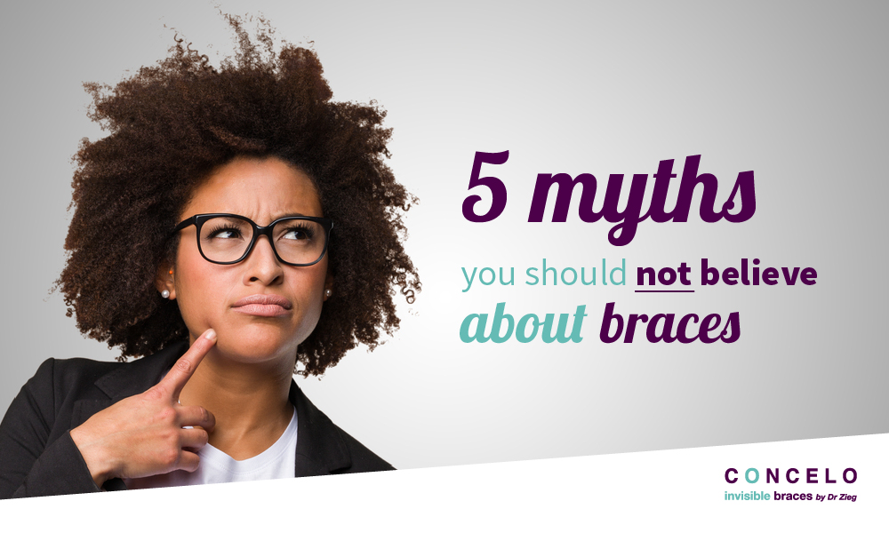 5 myths you should not believe about braces